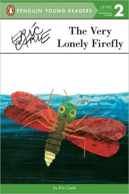 The Very Lonely Firefly (Penguin Young Readers Level 2 Series)