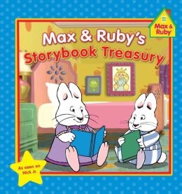 Max & Ruby's Storybook Treasury