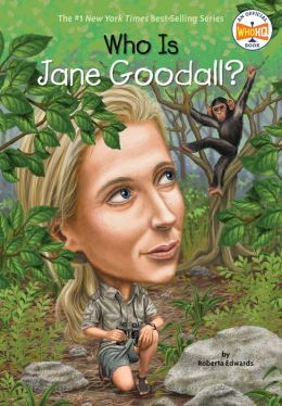 Who Is Jane Goodall By Roberta Edwards 9780448461922