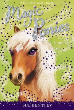 Show-Jumping Dreams (Magic Ponies Series #4)