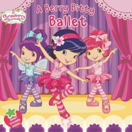 A Berry Bitty Ballet