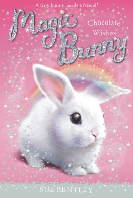 Chocolate Wishes (Magic Bunny Series #1)