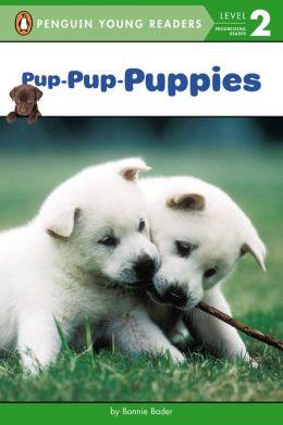 Pup-Pup-Puppies