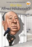 Book Cover Image. Title: Who Was Alfred Hitchcock?, Author: Pamela D. Pollack