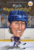 Book Cover Image. Title: Who Is Wayne Gretzky?, Author: Gail Herman
