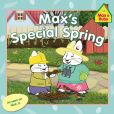 Book Cover Image. Title: Max's Special Spring, Author: Rosemary Wells