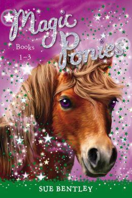 Magic Ponies: Books 1-3