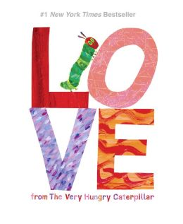 Love from the very hungry caterpillar by eric carle 9780448489322
