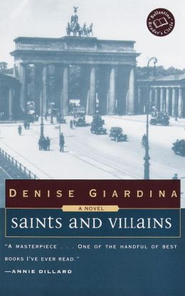 Saints and Villains : A Novel
