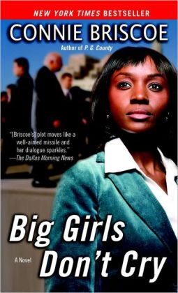 Big Girls Don't Cry: A Novel