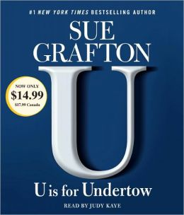 U Is for Undertow (Kinsey Millhone Series #21)