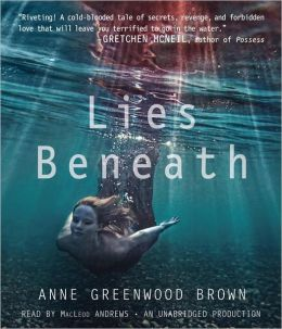 Lies Beneath: Lies Beneath Series, Book 1