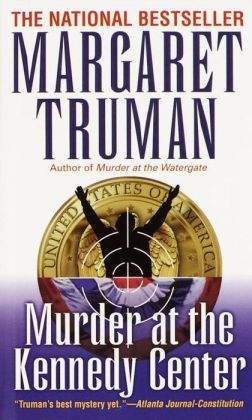Murder at the Kennedy Center (Capital Crimes Series #9)