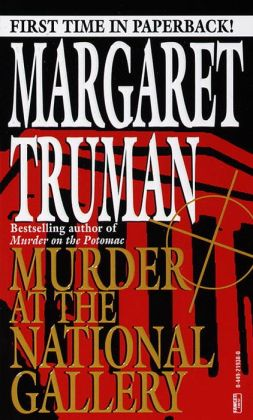Murder at the National Gallery (Capital Crimes Series #13)