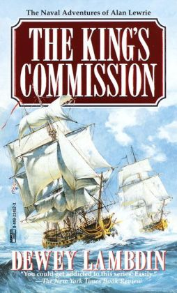 The King's Commission (Alan Lewrie Naval Series #3)