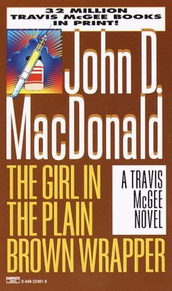 The Girl in the Plain Brown Wrapper (Travis McGee Series #10)
