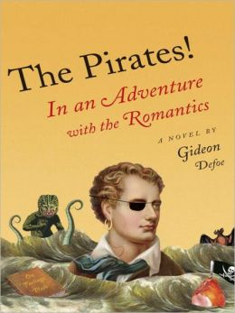In an Adventure with Romantics: Pirates! Series, Book 5