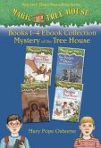 Book Cover Image. Title: Magic Tree House:  Books 1-4 Ebook Collection: Mystery of the Tree House, Author: Mary Pope Osborne