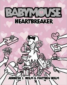 Heartbreaker (Babymouse Series #5)