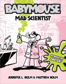 Mad Scientist (Babymouse Series #14)