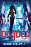 Book Cover Image. Title: Divided (Dualed Sequel), Author: Elsie Chapman