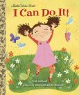 Book Cover Image. Title: I Can Do It!, Author: Trish Holland