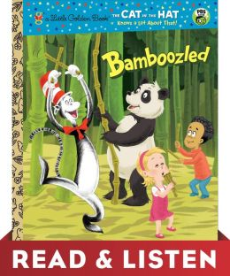 Bamboozled (Cat in the Hat Knows a Lot About That Series): Read & Listen Edition