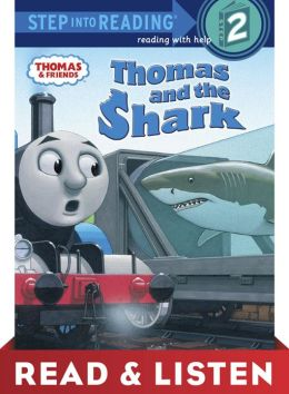 Thomas and the Shark (Thomas & Friends) Read & Listen Edition