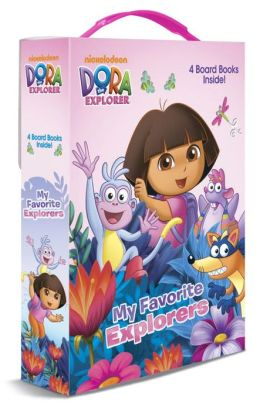My Favorite Explorers (Dora the Explorer)