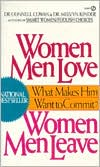 Women Men Love, Women Men Leave: What Makes Men Want to Commit?