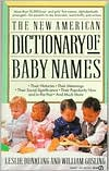 The New American Dictionary of Baby Names