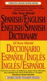 Book Cover Image. Title: The New World Spanish-English, English-Spanish Dictionary:  Completely Revised Second Edition, Author: Salvatore Ramondino