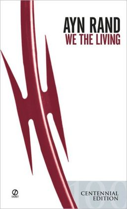 We the Living: Anniversary Edition