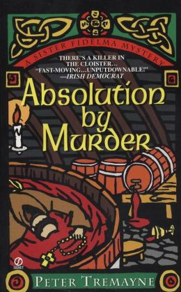 Absolution by Murder (Sister Fidelma Series #1)