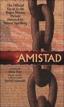 Amistad: A Novel