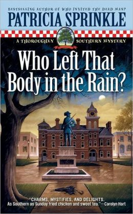Who Left That Body in the Rain? (Thoroughly Southern Series #4)