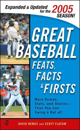 Great Baseball Feats, Facts, and Firsts 2005