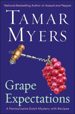 Grape Expectations (Pennsylvania Dutch Mystery Series #14)
