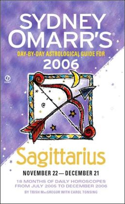 Sydney Omarr's Sagittarius: Day-by-Day Astrological Guide for November 22-December 21