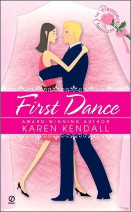 First Dance: The Bridesmaid Chronicles