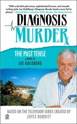 The Past Tense (Diagnosis Murder Series #5)