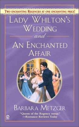 Lady Whilton's Wedding and an Enchanted Affair