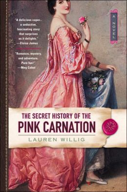 The Secret History of the Pink Carnation (Pink Carnation Series #1)