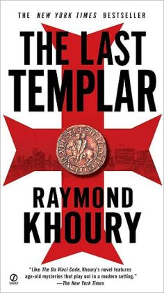 The Last Templar (Sean Reilly and Tess Chaykin Series #1)