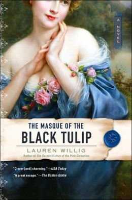 The Masque of the Black Tulip (Pink Carnation Series #2)