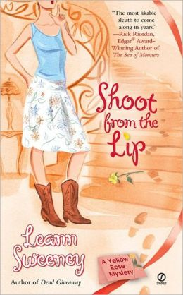Shoot from the Lip (Yellow Rose Series #4)
