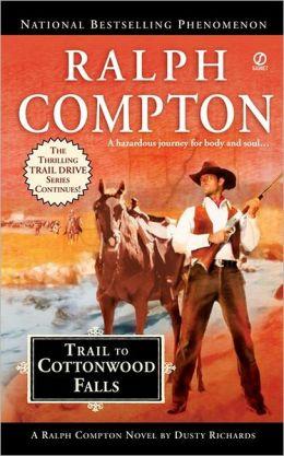 Trail to Cottonwood Falls (Trail Drive Series #23)