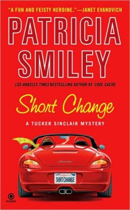 Short Change: A Tucker Sinclair Mystery