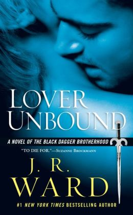 Lover Unbound (Black Dagger Brotherhood Series #5)
