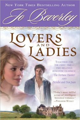 Lovers and Ladies: The Fortune Hunter/Deirdre and Don Juan